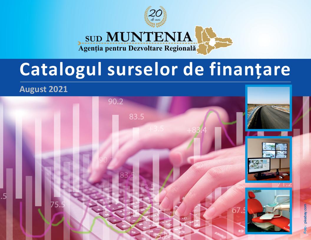 Catalogul surselor de finanțare nerambursabilă active pentru luna august 2021